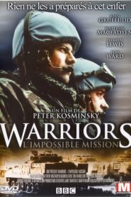 Warriors L'impossible Mission streaming vf