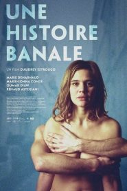 Une histoire banale streaming vf