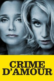 Crime d'amour streaming vf