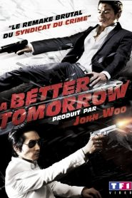 A Better Tomorrow streaming vf
