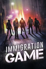 Immigration Game streaming vf