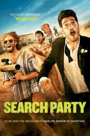 Search Party streaming vf