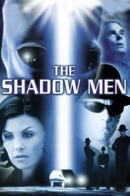 The Shadow Men streaming vf
