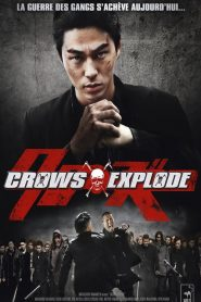 Crows Explode streaming vf