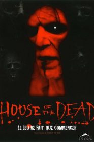 House of the Dead streaming vf