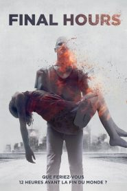 Final Hours streaming vf
