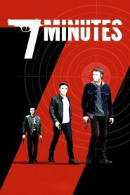 7 Minutes streaming vf