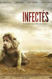 Infectés streaming vf
