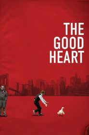 The good heart streaming vf
