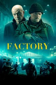 Factory streaming vf