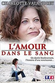 L'amour dans le sang streaming vf