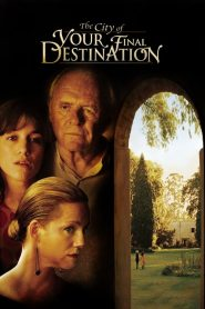 The City of Your Final Destination streaming vf