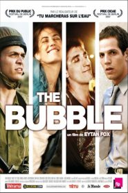 The Bubble streaming vf