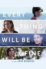 Every Thing Will Be Fine streaming vf