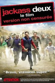 Jackass deux, le film streaming vf