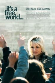 It's a Free World… streaming vf