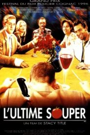 L'Ultime souper streaming vf
