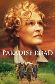 Paradise Road streaming vf