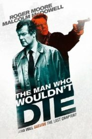 The Man Who Wouldn't Die streaming vf
