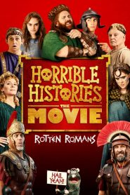 Horrible Histories : The Movie – Rotten Romans streaming vf
