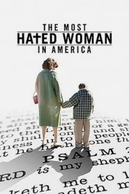The Most Hated Woman in America streaming vf