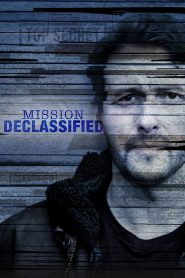 Mission Declassified streaming vf